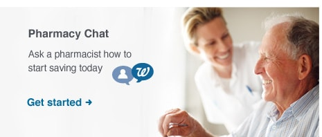Pharmacy Chat. Ask a pharmacist how to start saving today. Get Started.