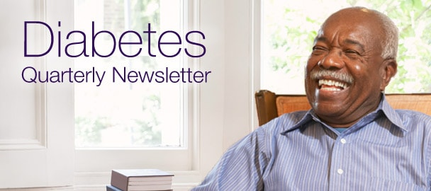 Diabetes - Quarterly Newsletter