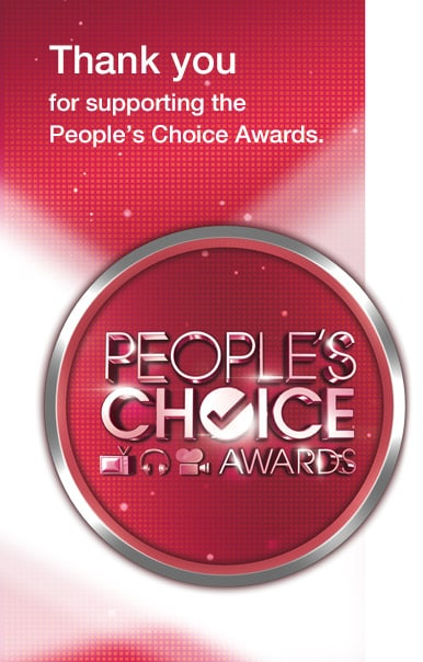 Thank you for supporting the People's Choice Awards.