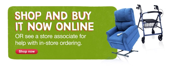 BUY NOW ONLINE or see an associate for help with in-store ordering. Shop now.