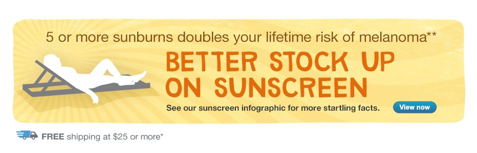 Stock up on Sunscreen. Free Shipping at $25+.* See sunscreen infographic. View now.**