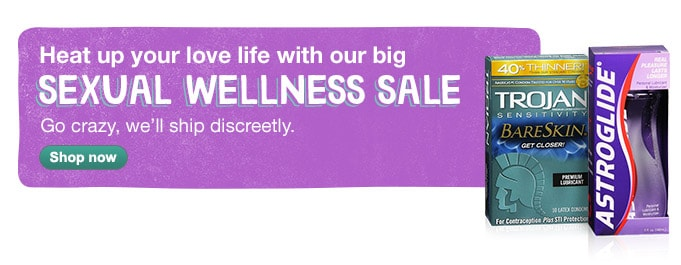 Sexual Wellness Sale. Go crazy, we'll ship discreetly. Shop now.