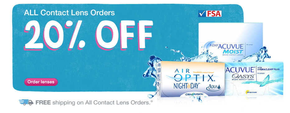 20% OFF Contacts w/code BTS5 thru 8/31.* FREE Shipping.° Order lenses.