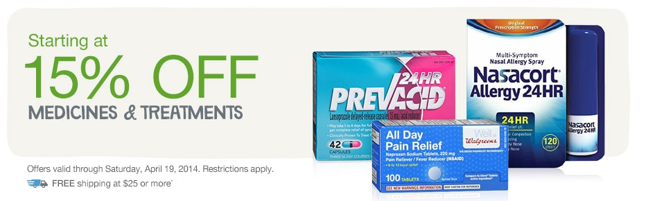 Starting at 15% OFF Medicines & Treatments. FREE shipping at $25.* Valid thru 4/19/14.