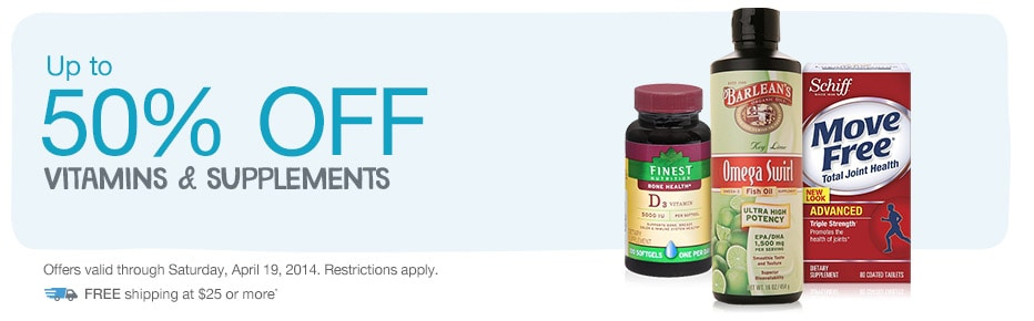 Up to 50% OFF Vitamins & Supplements. FREE shipping at $25.* Valid thru 4/19/14.