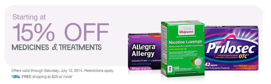 15% OFF Medicines & Treatments. Valid thru 7/12/2014. FREE shipping at $25.*