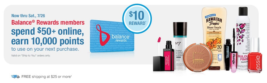 Balance(R) Rewards members earn 10,000 points thru 7/26.* FREE shipping.(1)