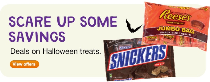 Scare Up Some Savings. Deals on Halloween treats. View offers.