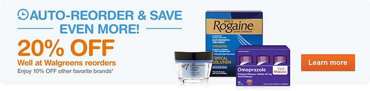 Auto-Reorder & Save. 20% OFF Well at Walgreens reorders. 10% OFF Other brands.* Learn more.