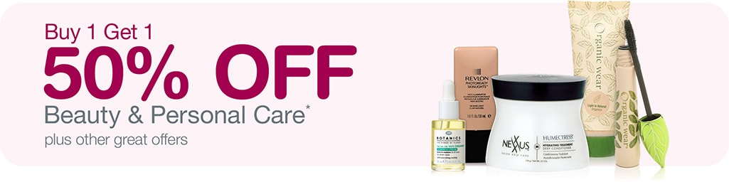 Up to 50% OFF Beauty & Personal Care* plus other great offers.