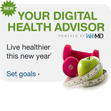 NEW Your Digital Health Advisor powered by WebMD. Live healthier this new year.* Set goals.