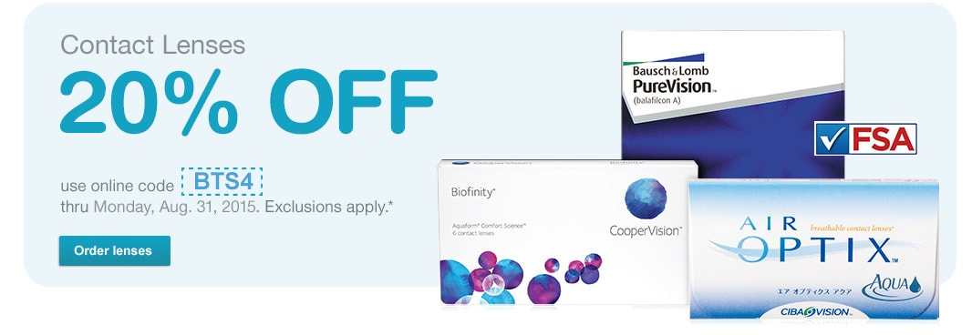 Contact Lenses 20% off with code BTS4 thru 8/31/15.* FSA Approved. Order Lenses.