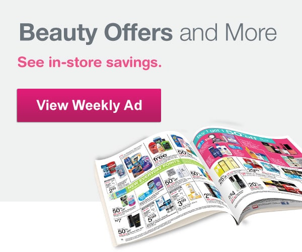 Beauty Offers and More. See in-store savings. View Weekly Ad.