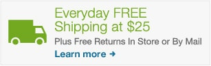 Everyday FREE Shipping at $25. Plus free returns in store or by mail. Learn more.