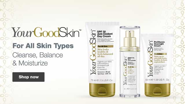 YourGoodSkin: For All Skin Types, Cleanse, Balance & Moisturize. Shop Now.