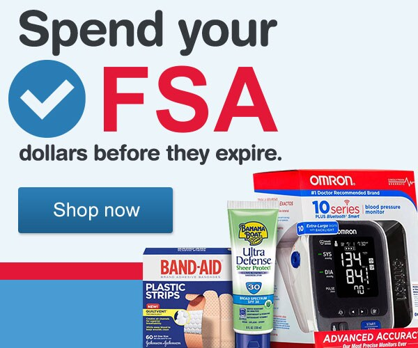 Spend your FSA dollars before they expire. Shop now.