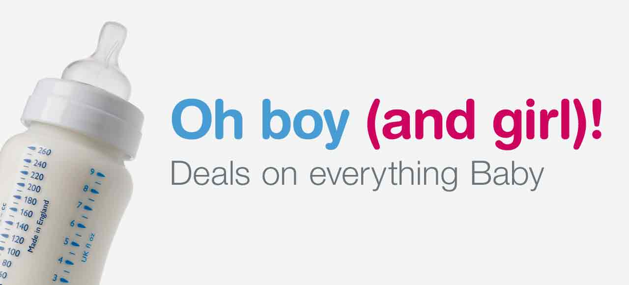 Oh boy (and girl)! Deals on everything Baby.