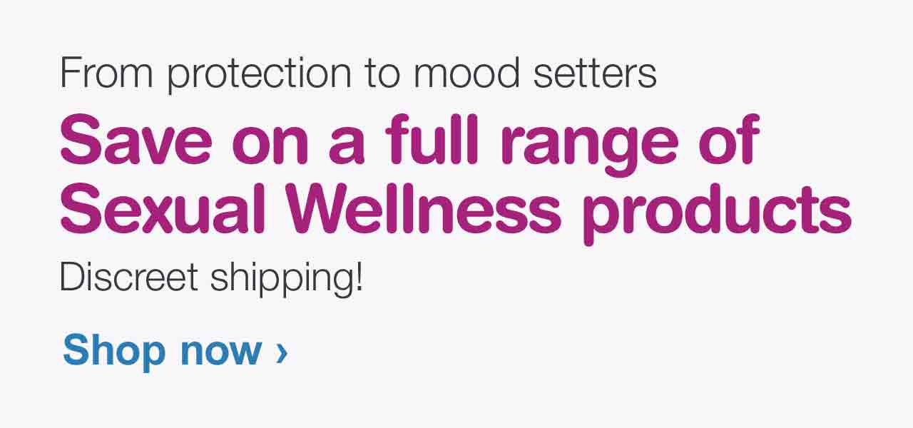 From protection to mood setters, save on a full range of Sexual Wellness products. Discreet shipping! Shop now.