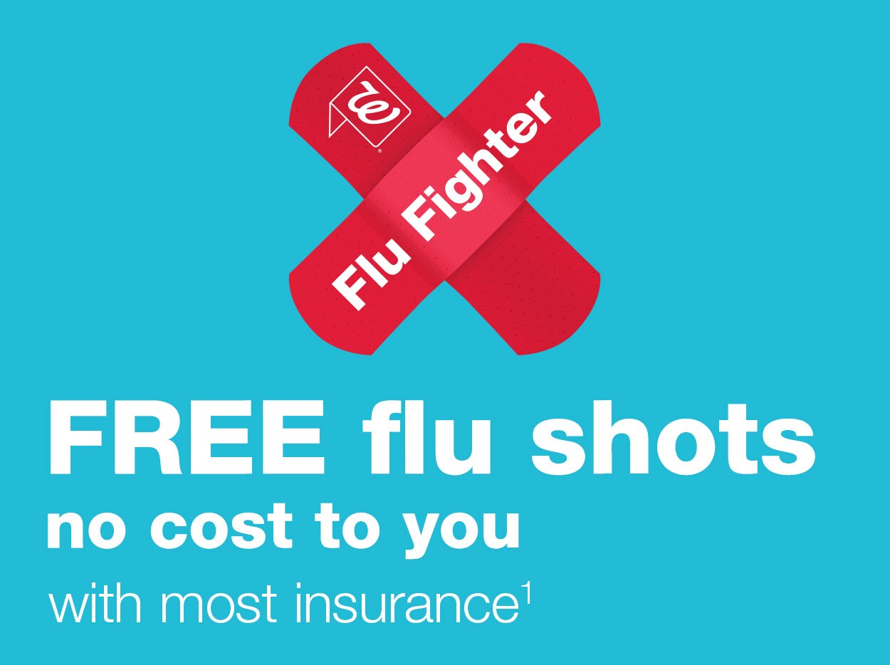 FREE flu shots no cost to you with most insurance.(1) Flu Fighter.