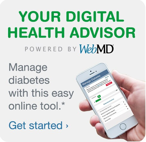 Your Digital Health Advisor. Powered by WebMD. Manage diabetes with this easy online tool.* Get started.