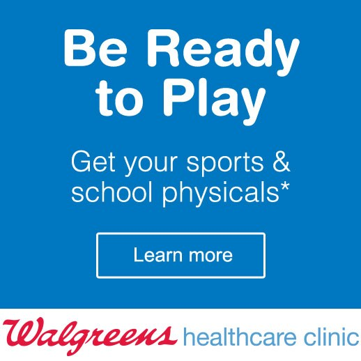 Be Ready to Play. Get your sports & school physicals.* Walgreens Healthcare Clinic. Learn more.