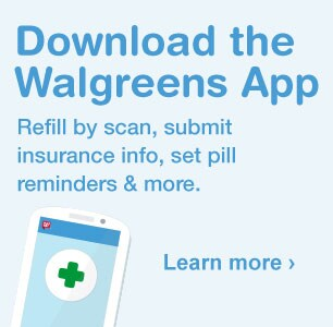 Download the Walgreens App. Refill by scan, set pill reminders & more. Learn more.