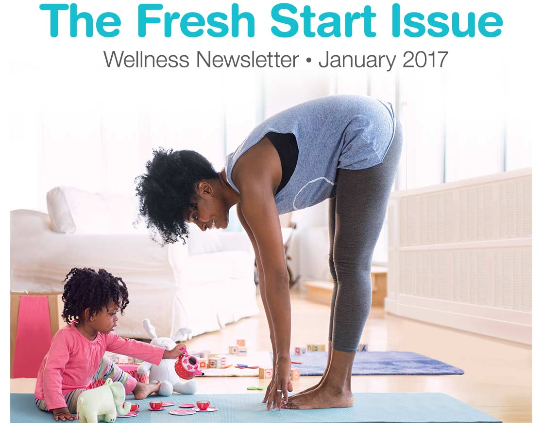 wellness newsletter walgreens the fresh start issue wellness newsletter 2017
