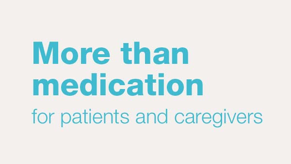 More than medication for patients and caregivers