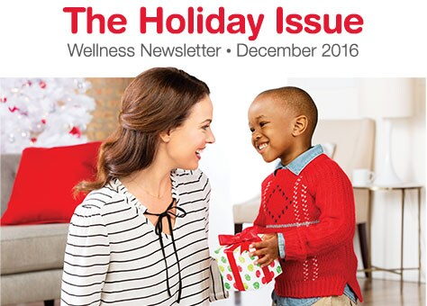 The Holiday Issue - Wellness Newsletter - December 2016