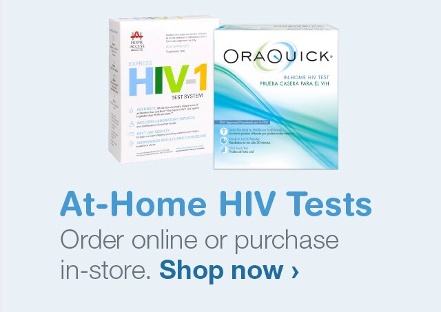 At-Home HIV Tests. Order online or purchase in-store. Shop now.