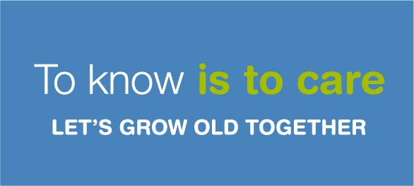 To know is to care. Let's grow old together.