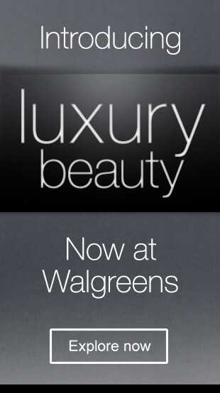Introducing Luxury Beauty. Now at Walgreens. Explore now.