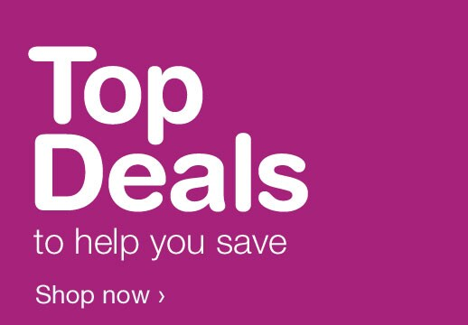 Top Deals to help you save. Shop now.