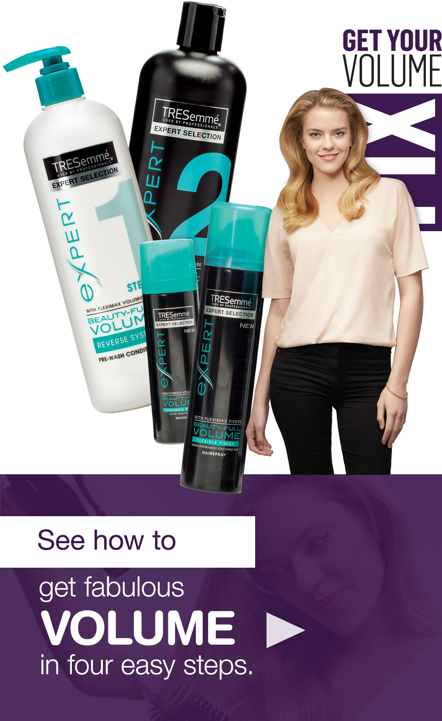 Get Your Volume Fix. See how to get fabulous volume in four easy steps.