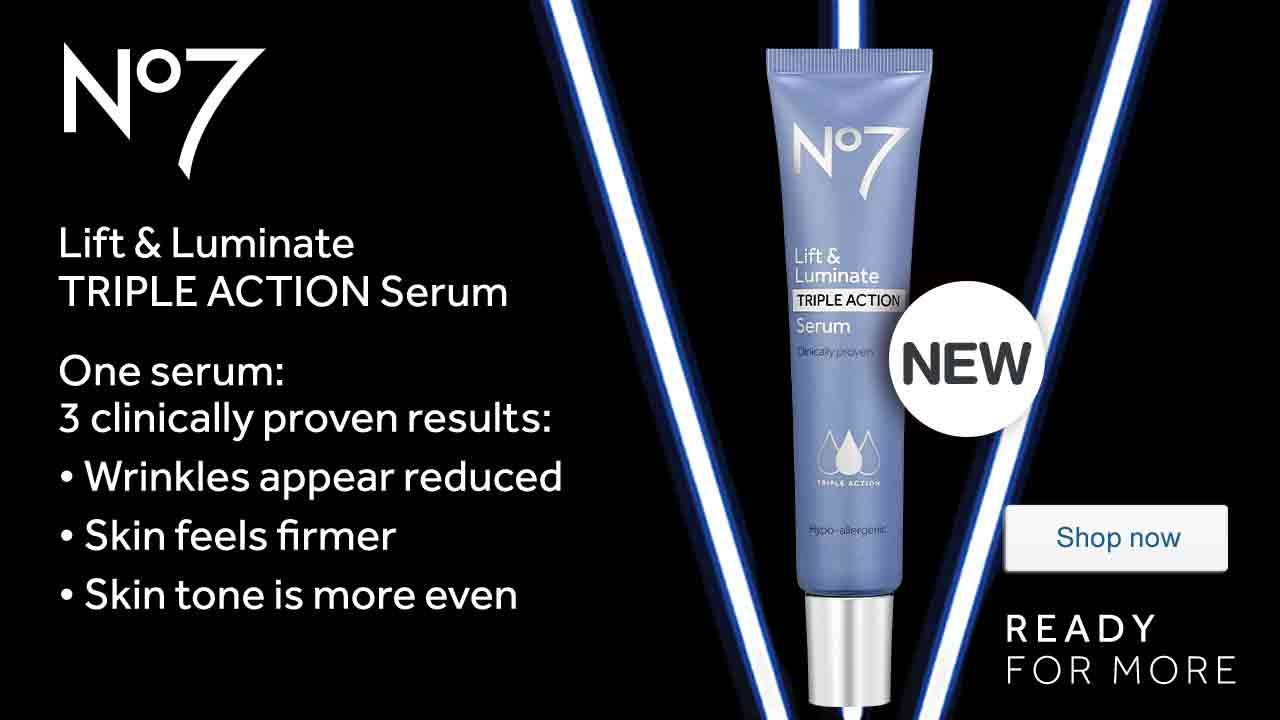 No7 Lift & Luminate TRIPLE ACTION Serum. One serum: 3 clinically proven results: Wrinkles appear reduced, Skin feels firmer, Skin tone is more even. New. READY FOR MORE. Shop now.