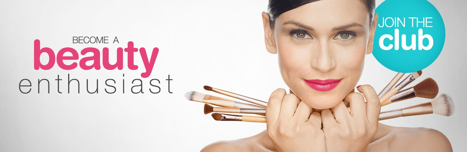 Become a Beauty Enthusiast - Join the Club