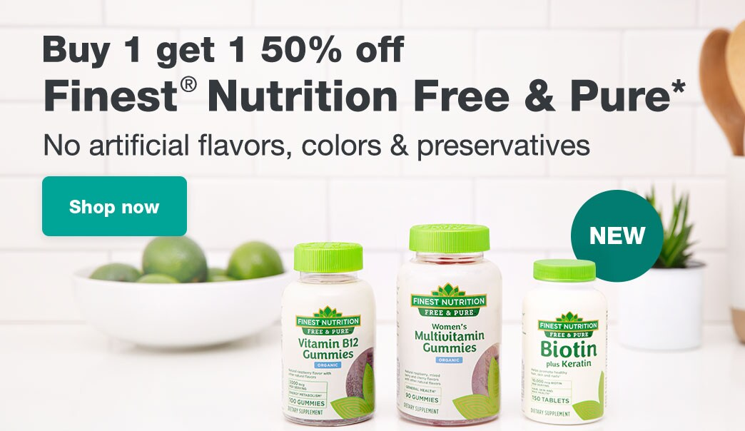 NEW. Buy 1 get 1 50% off Finest(R) Nutrition Free & Pure.* No artificial flavors, colors & preservatives. Shop now.