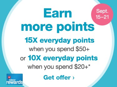 Sept. 1521 Earn more Balance(R) Rewards points. 15X everyday points when you spend $50+ or 10X everyday points when you spend $20+.* Get offer.