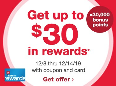 Balance(R) Rewards. Get up to $30 in rewards* 12/8 thru 12/14/19 with coupon and card. =30,000 bonus points. Get offer.
