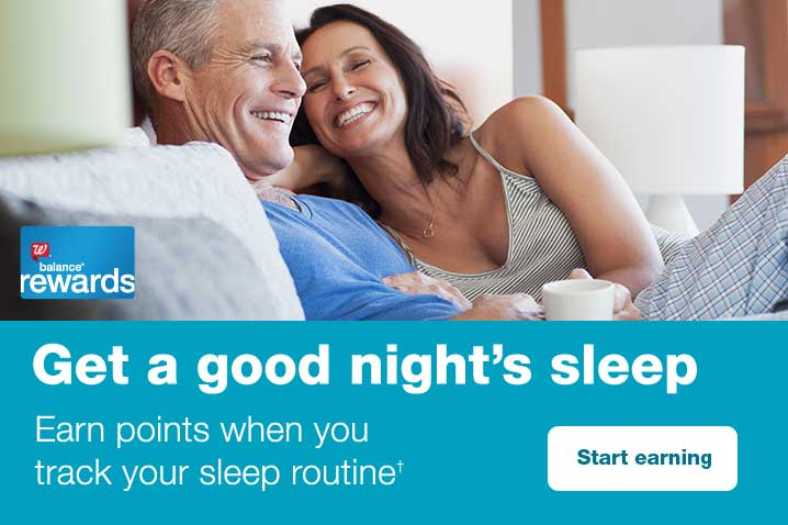 Get a good night's sleep. Earn points when you track your sleep routine.* Start earning.