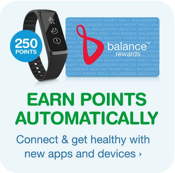 Earn points automatically. Connect & get healthy with new apps and devices.