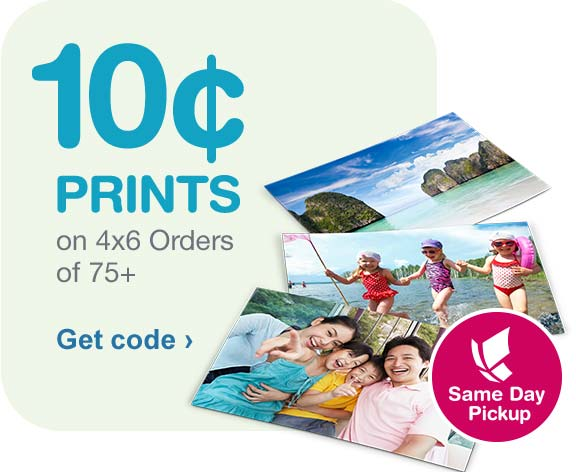 10 Cent Prints on 4x6 Orders of 75+. Same Day Pickup. Get code.