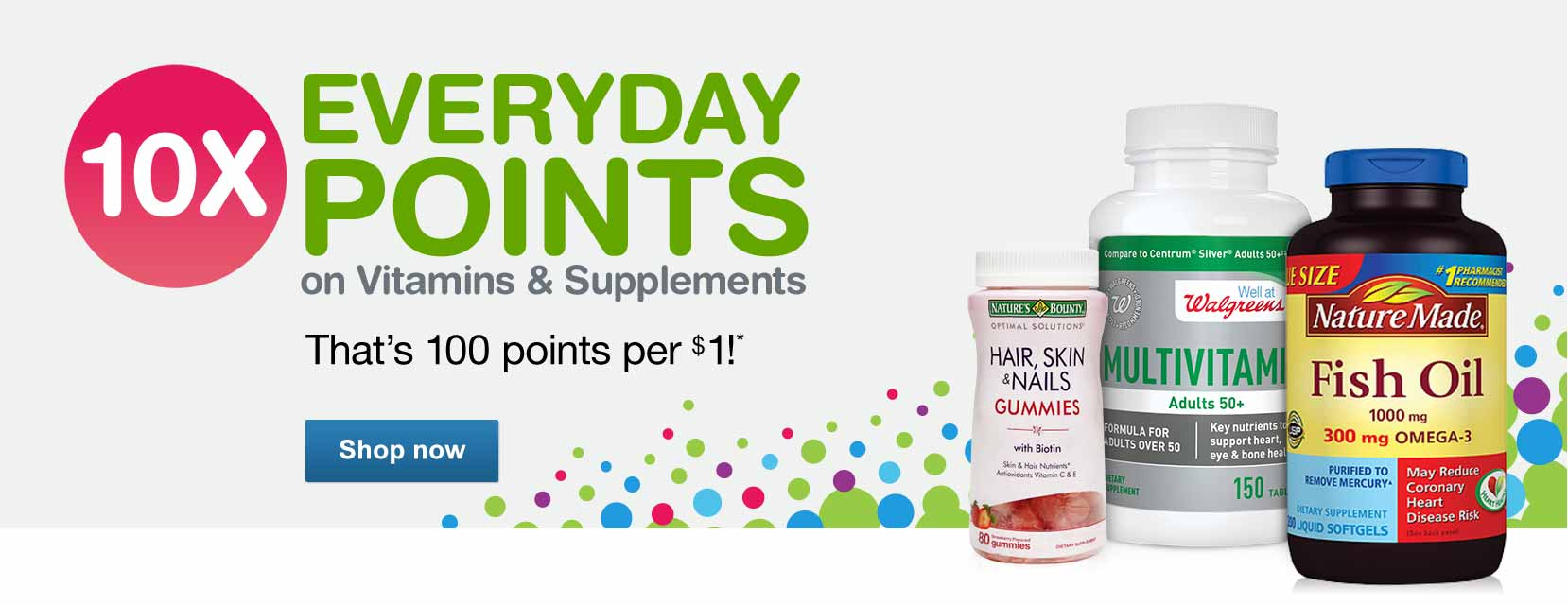 10X Everyday Points on Vitamins & Supplements. 100 points per $1!* Shop now.