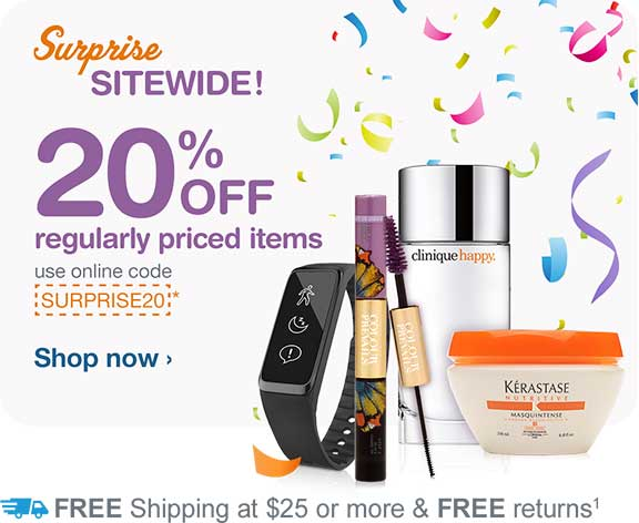 Surprise Sitewide! 20% OFF regularly priced items. Use online code SURPRISE20.* Free shipping at $25.(1) Shop now.