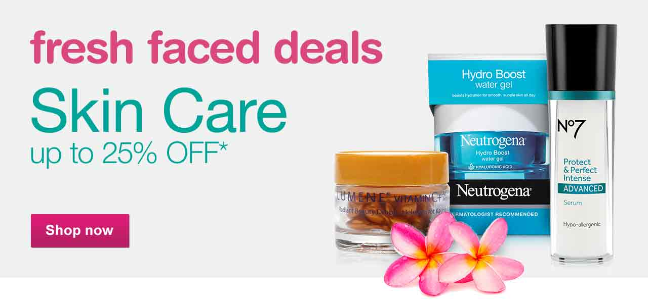 Fresh faced deals. Skin Care up to 25% OFF.* Shop now.
