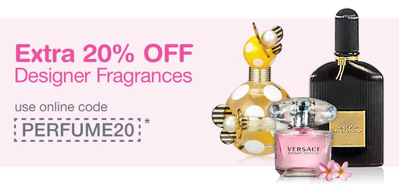 Extra 20% OFF Designer Fragrances. Use online code PERFUME20.*