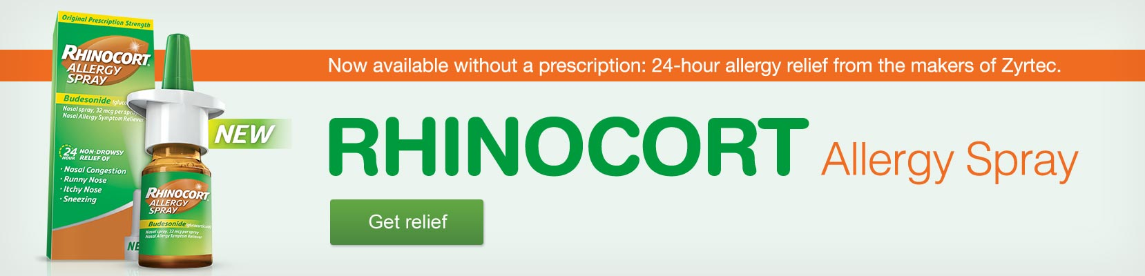 New. Rhinocort Allergy Spray. Now available without a prescription: 24-hour allergy relief from the makers of Zyrtec. Get relief.