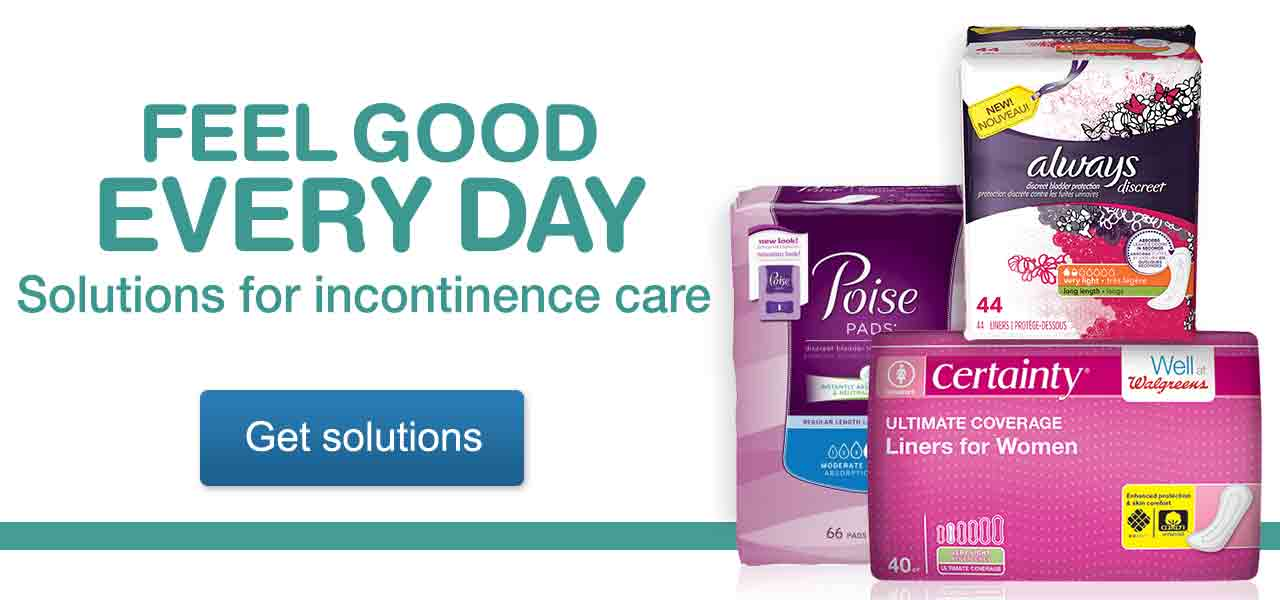 Feel Good Every Day. Solutions for incontinence care. Get solutions.