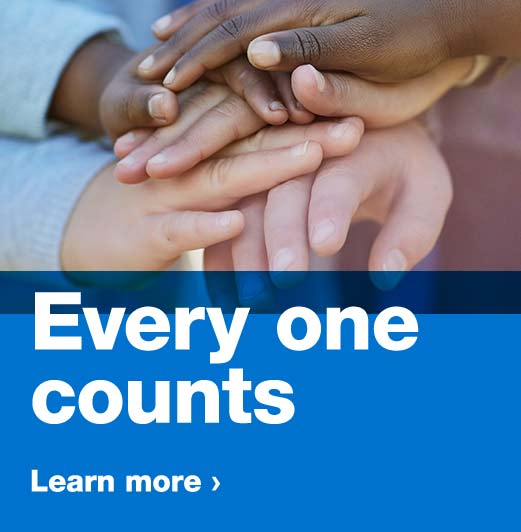 Every one counts. Learn more.