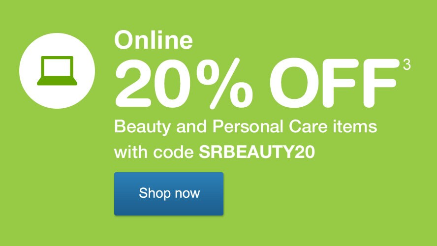 Online 20% OFF(3) Beauty and Personal Care items with code SRBEAUTY20. Shop now.